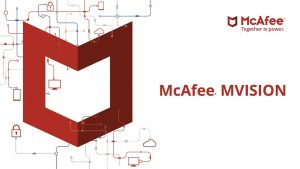 MVISION by McAfee – the future of Endpoint Security?