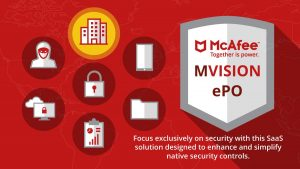 So what is MVISION ePO? – Find out HERE!
